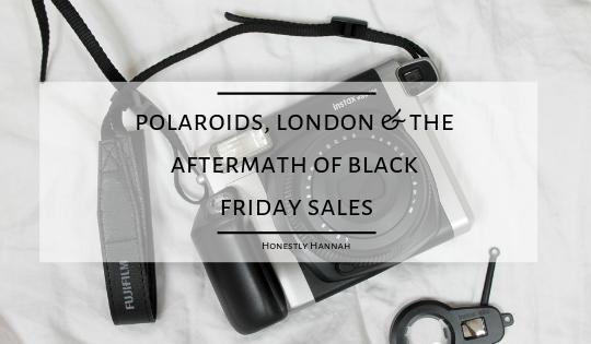 Polaroid's, London & the aftermath of Black Fridaysales.